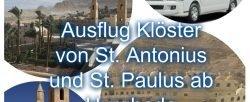 Ausflüge St. anton St. Anthony & St. Paul Monasteries 50 € | oldest monastery in Egypt