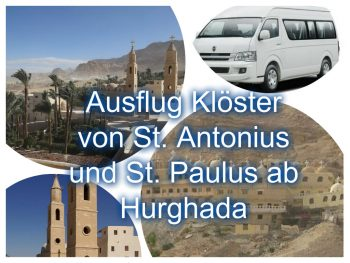 St. Anthony & St. Paul Monasteries 50 € | oldest monastery in Egypt